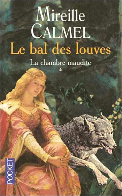 La Chambre Maudite   - Mireille Calmel - Le bal des louves - Tome 1 : La chambre maudite de Mireille Calmel Baldeslouves1